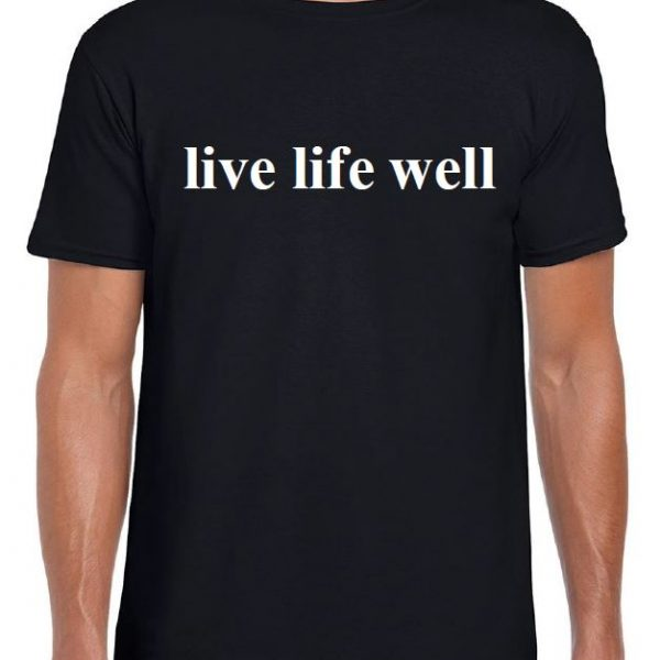 Time Together Live Life Well T-shirts